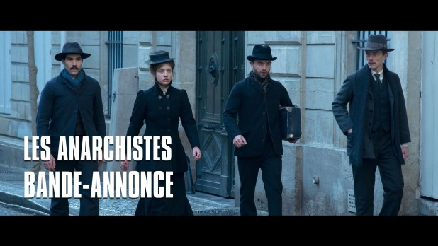 Les Anarchistes Bande-annonce VF