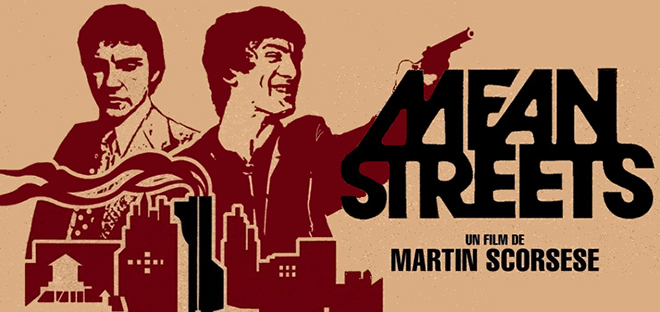 Mean Streets Martin Scorsese Harvey Keitel Robert De Niro