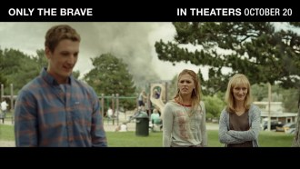 Only the Brave Teaser (2) VO