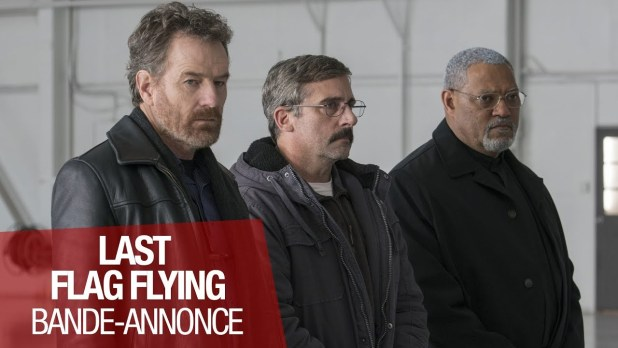 Last Flag Flying Bande-annonce (2) VF