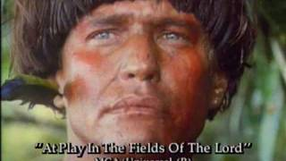 At Play in the Fields of the Lord Bande-annonce VO