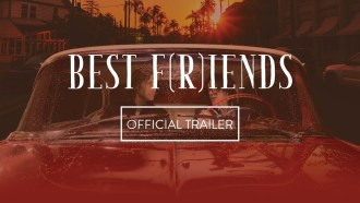 Best F(r)iends Bande-annonce VO
