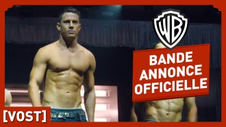 Magic Mike XXL Bande-annonce (3) VF