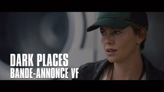 Dark Places Bande-annonce (2) VF