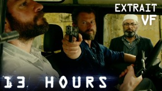 13 Hours Extrait VF