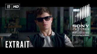 Baby Driver Extrait VF