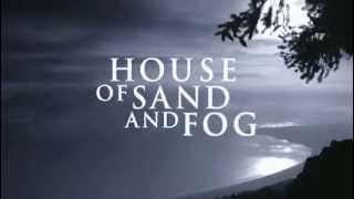 House of Sand and Fog Bande-annonce VO