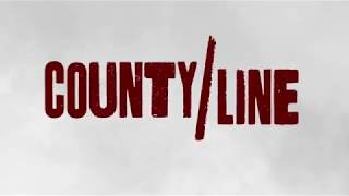 County Line Bande-annonce VO
