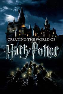 Creating The World of Harry Potter. Part 1: The Magic Begins