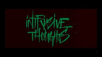 Intrusive Thoughts Teaser VO