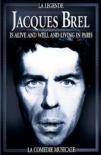 La Légende Jacques Brel is alive and well and living in Paris