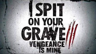 I Spit on Your Grave III : Vengeance is Mine Bande-annonce VO