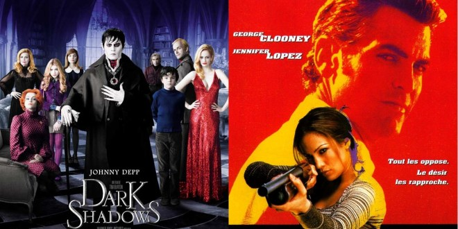 Ce soir Dark Shadows ou Hors d'atteinte ? Suivez le guide (tv)