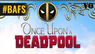 Once Upon a Deadpool Bande-annonce VF