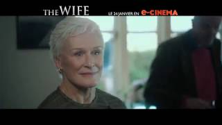 The Wife Bande-annonce (2) VF