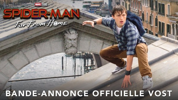 Spider-Man: Far from Home Bande-annonce (4) VF