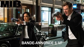 Men in Black : International Bande-annonce (2) VF