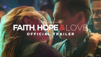 Faith, Hope & Love Bande-annonce VO