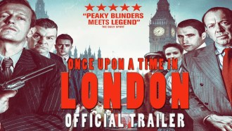 Once Upon a Time in London Bande-annonce VO