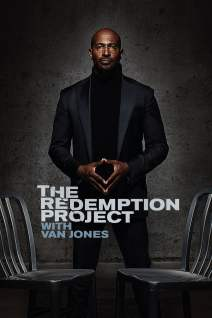 The Redemption Project with Van Jones