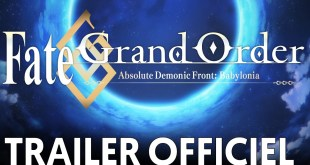 Fate/Grand Order Absolute Demonic Front : Babylonia Bande-annonce VOST